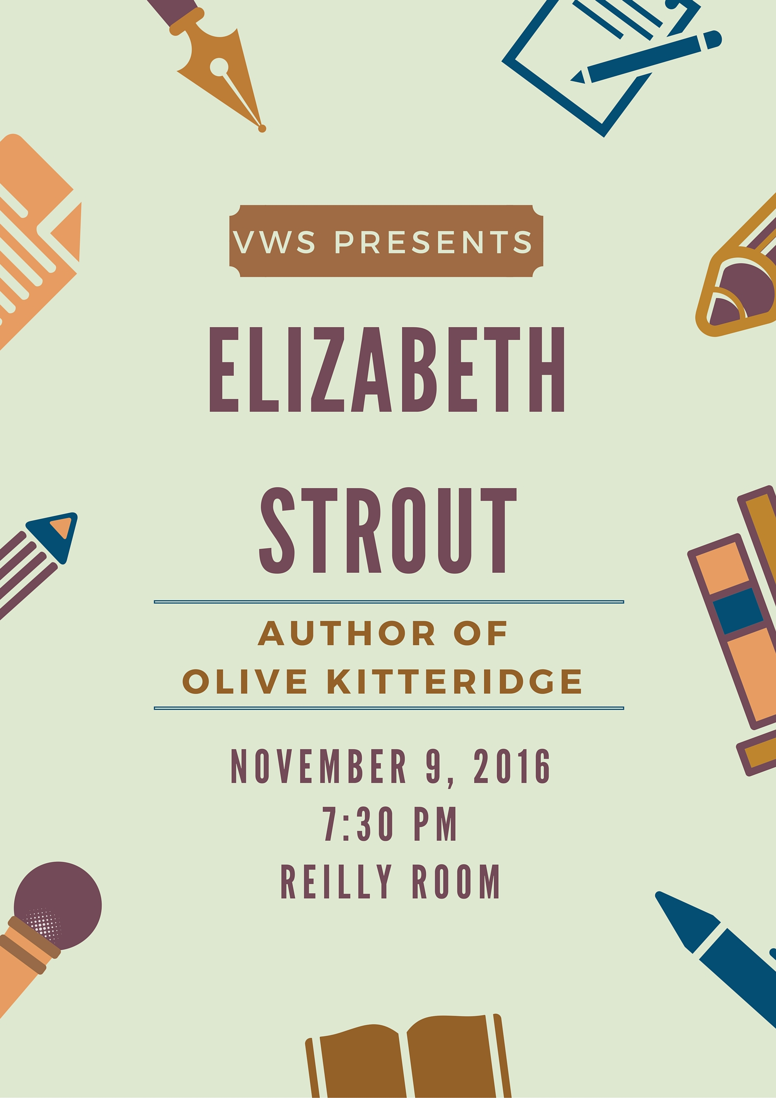 Elizabeth Strout, author of Olive Kitteridge, will be in the Reilly Room on November 9, 2016, at 7:30pm.