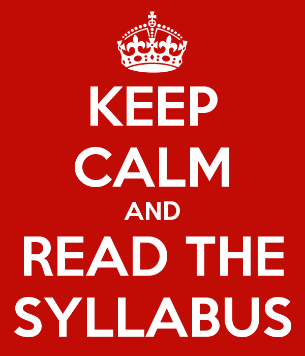 Keep calm and read the syllabus