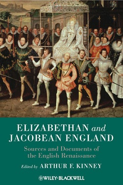 Elizabethan and Jacobean England : sources and documents of the English Renaissance