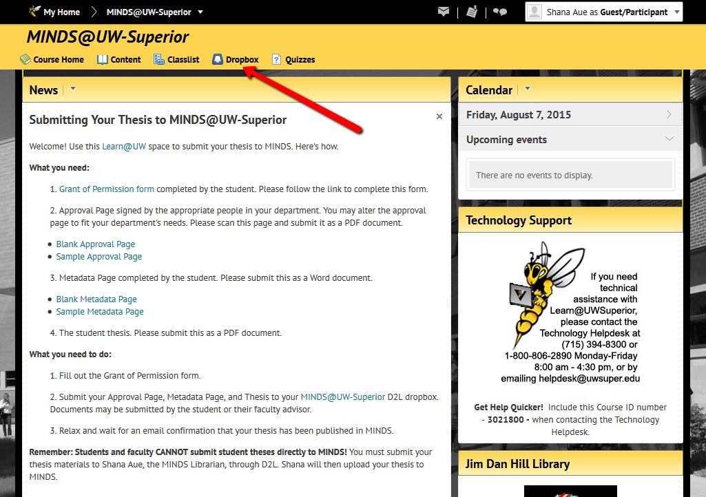 Find the Dropbox in the MINDS@UW-Superior menu.