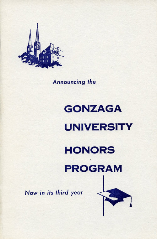 """Announcing the Gonzaga University Honors Program Now in its third year"", Honors Program Brochure, 1961"