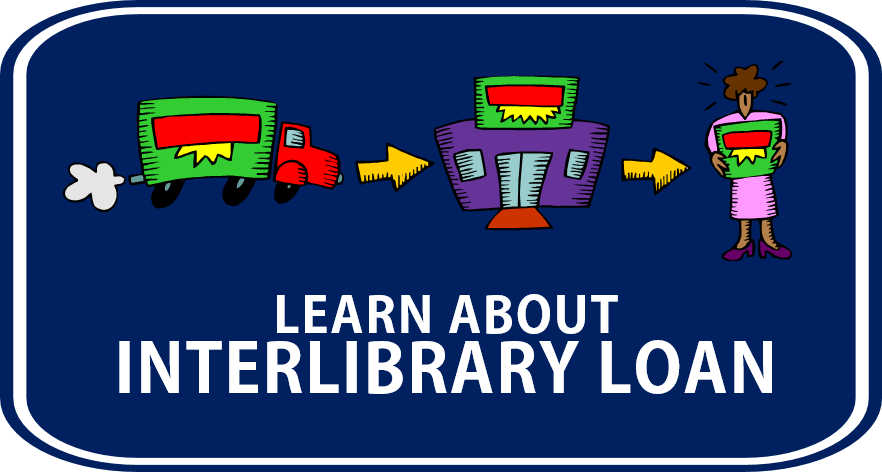 Learn about interlibrary loan
