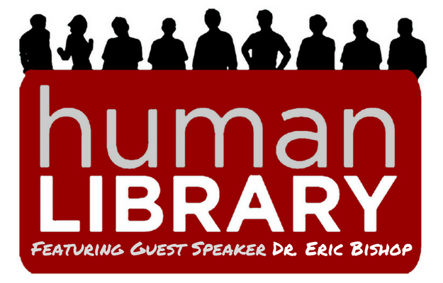 Human Library 2017: Equity & Diversity, featuring Dr. Eric Bishop