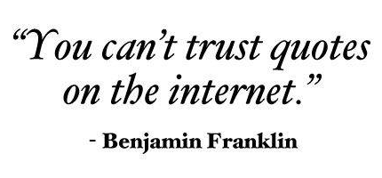 Can't Trust Internet Quotes