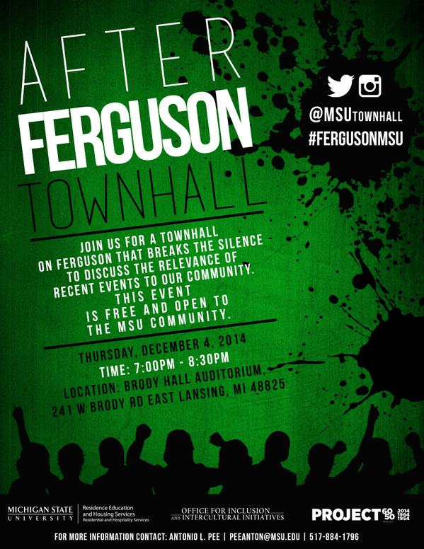 Poster invitation for the After Ferguson Townhall discussion at MSU