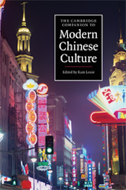 Cambridge Companion to Modern Chinese Culture