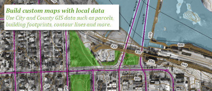 Build custom maps with local data:Use City and County GIS data such as parcels, building footprints, contour lines, and more.