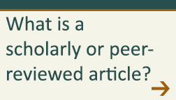 What is a scholarly or peer-reviewed article?