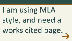 I am using MLA style, and need a works cited page.