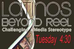 The documentary film Latinos Beyond Reel screens Tuesday, April 16