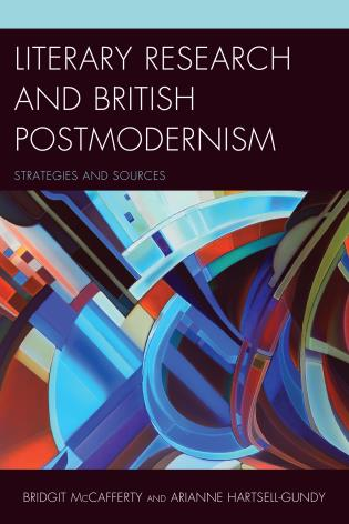 British Postmodernism - Literary Research: Strategies and Sources