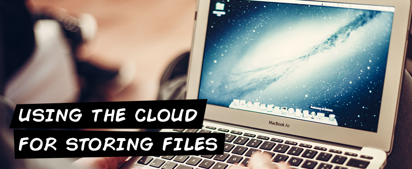 Using the cloud for storing files