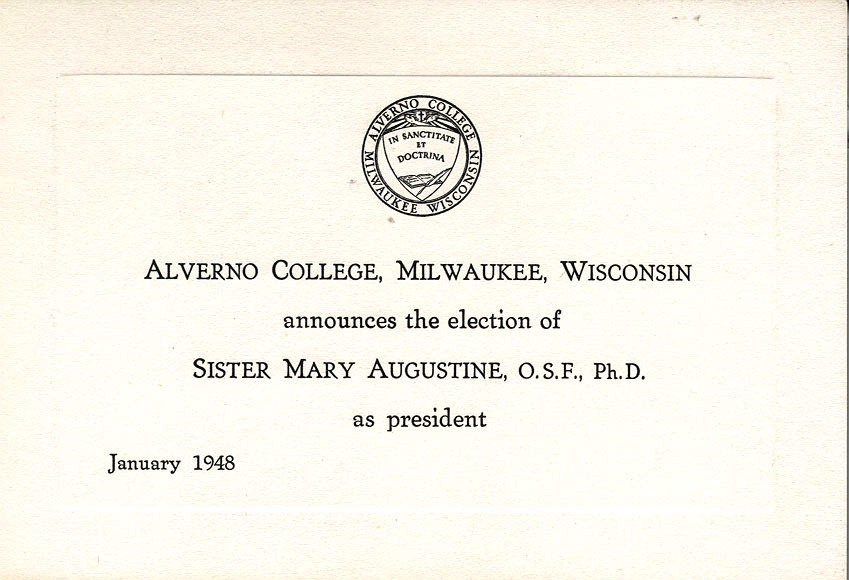 Announcement of Sister Augustine Scheele's Presidency