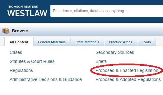 WestlawNext Proposed Legislation