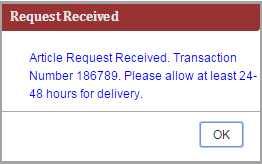 Image of the request received message stating Article Request Received.  Transaction Number 186789.  Please allow at least 24 - 48 hours for delivery