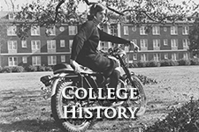 Link to College History page with picture of student on motorcycle circa 1950's