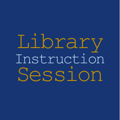 Link to Request a Library Instruction Session Form.