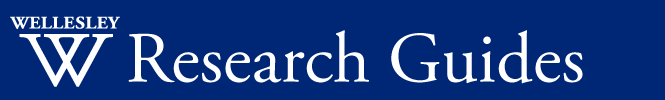 Research Guides text with Wellesley W logo