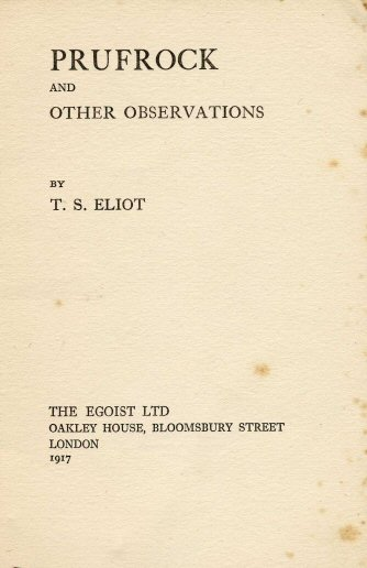 T.S. Eliot's Love Song for J. Alfred Prufrock