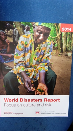 World Disasters Report 2014 : Focus on culture and risk