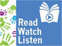 Read, Watch, Listen - Children