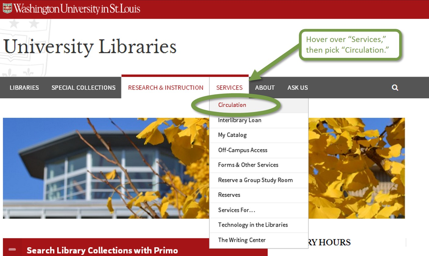 A screenshot showing the Circulation option in the Services drop-down menu on the library homepage.