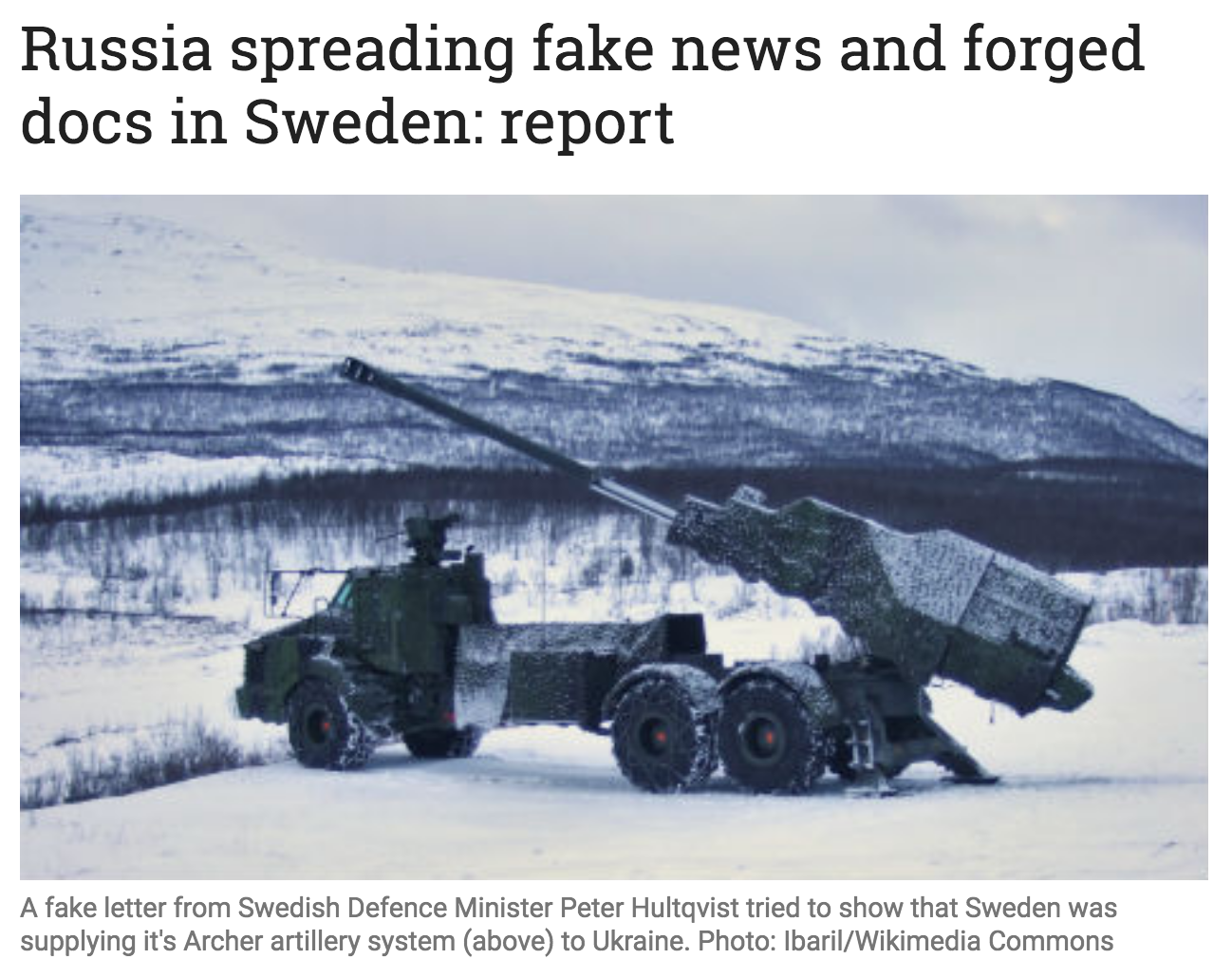 A fake letter from Swedish Defence Minister Peter Hultqvist tried to show that Sweden was supplying it's Archer artillery system (above) to Ukraine