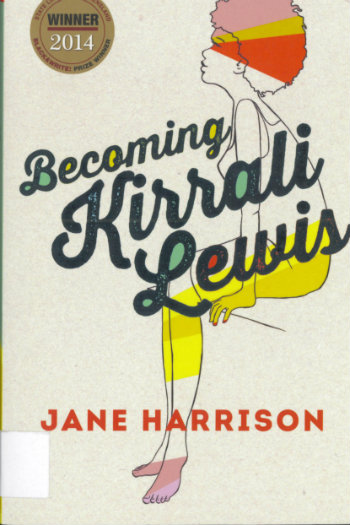 Becoming Kirrali Lewis, by Jane Harrison