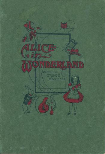 Alice in Wonderland printed in Gregg shorthand