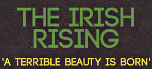 Irish Rising Exhibition