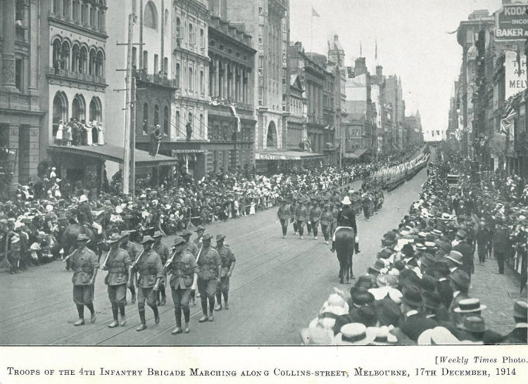 Troops of the 4th Infantry Brigade, Collins Street, Melbourne, 17 December 1914. Source: The Weekly Times.