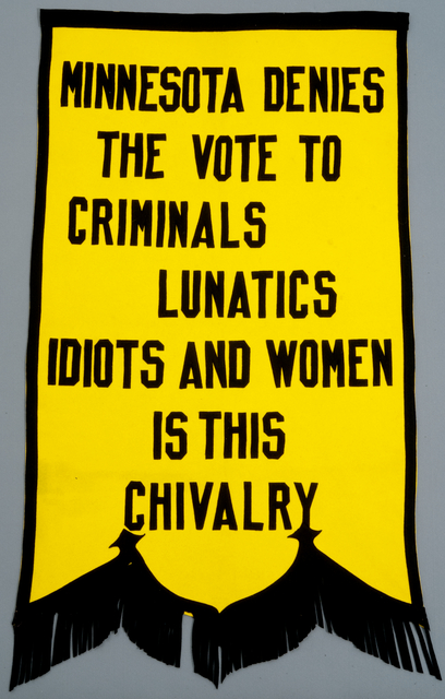 Minneapolis League of Women Voters banner, c. 1920.