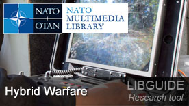 Essentials - Hybrid Warfare - NATO LibGuides at NATO Multimedia Library