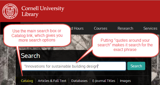 Use the main search box or Catalog link, which gives more search options.