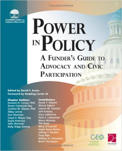 Book cover: power in policy: a funder's guide to advocacy and civic participation