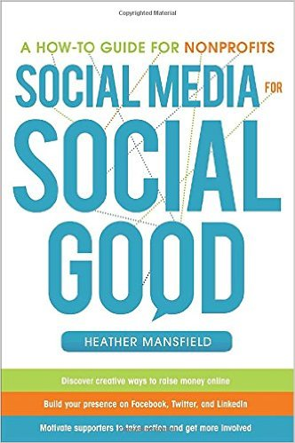 Book cover: a how to guide for nonprofits: social media for social good