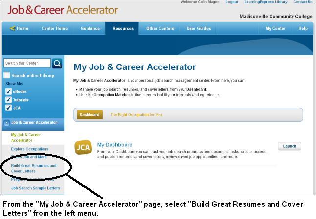 Build Great Resumes and Cover Letters at the Job & Career Accelerator in LearningExpress Library