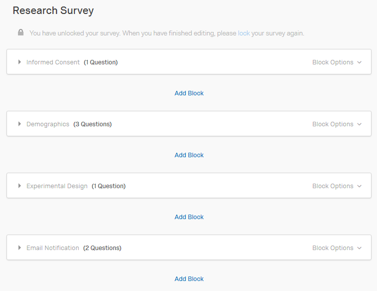 Snapshot Of Block Setup In Qualtrics. There Are Separate Blocks Called  Informed Consent, Demographics