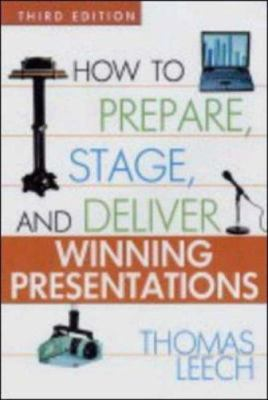 How to Prepare, Stage, and Deliver Winning Presentations Book Cover