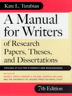 A Manual for Writers of Research Papers, Theses, and Dissertations Book Cover