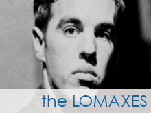 The Lomaxes