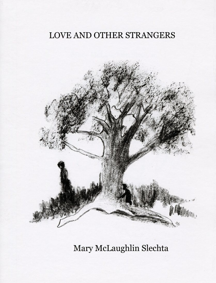 Love And Other Strangers by Mary McLaughlin. Slechta Drawings by Rita Kelley
