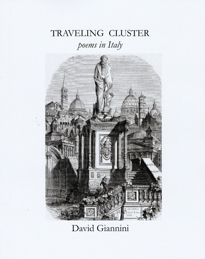 Traveling Cluster poems in Italy by David Giannini