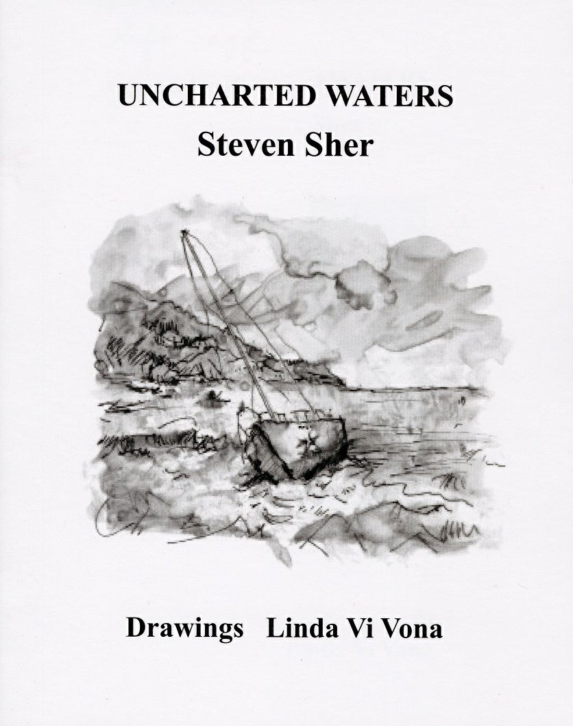 Uncharted Waters by Steven Sher. Drawings by Linda Vi Vona
