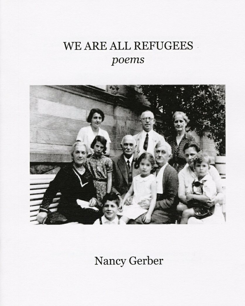 We Are All Refugees: Poems Nancy Gerber