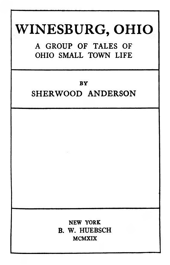 The expression of themes in winesburg ohio by sherwood anderson