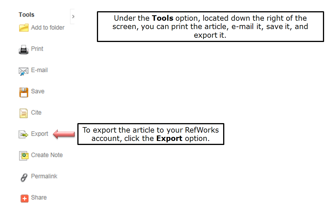 Under the Tools option, located down the right of the screen, you can print the article, e-mail it, save it, and export it. To export the article to your RefWorks account, click the Export option.