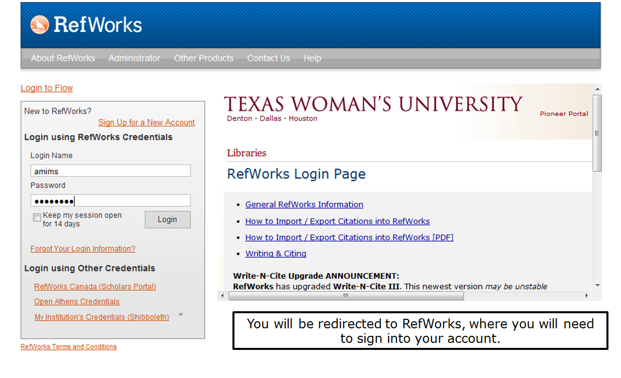 You will be redirected to RefWorks, where you will need to sign into your account.