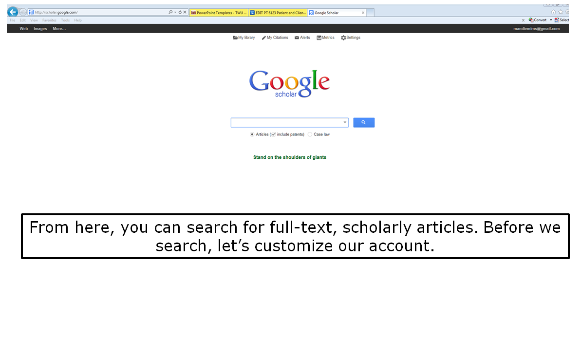 From here, you can search for full-text, scholarly articles. Before we search, let's customize our account.