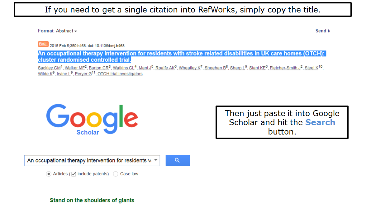 If you need to get a single citation into RefWorks, simply copy the title and paste it into Google Scholar.